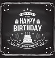wish you a very happy birthday my best friend vector image vector image