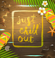 Just chill out vector image vector image