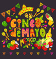 mexican food sketch cinco de mayo celebration vector image