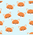 cute foxes seamless pattern orange foxs head on vector image