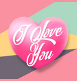 gentle typography valentines day greetings vector image vector image