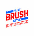 paint brush style modern font alphabet and numbers vector image vector image