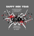 2019 happy new year abstract a stain vector image vector image