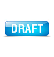 draft blue square 3d realistic isolated web button vector image vector image