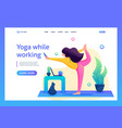 girl combines yoga classes with work and vector image
