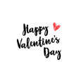 happy valentines day concept holiday typography vector image vector image
