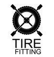 logo for tire fitting car service or tire shop vector image vector image