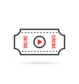 thin line online cinema or movie ticket vector image vector image