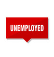 unemployed red tag vector image vector image