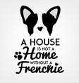 French Bulldog Typographic Background vector image vector image