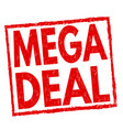mega deal sign or stamp vector image vector image
