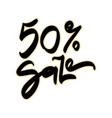 50 percent sale sale hand lettering design vector image vector image