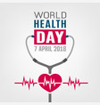 world health day vector image vector image