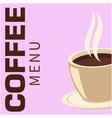 coffee menu coffee background image vector image