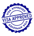 grunge blue visa approved word round rubber seal vector image vector image