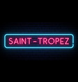 san trope neon sign bright light signboard vector image vector image