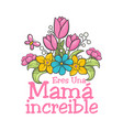 spanish mother day greeting vector image vector image