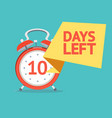 ten day left banner poster card vector image