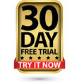 30 day free trial try it now golden label vector image vector image