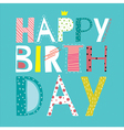 happy cool birthday vector image vector image
