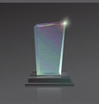 Realistic blank glass Trophy winner Award vector image vector image