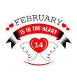 14 february in heart valentines day isolated icon vector image vector image