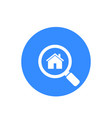 house apartment search icon vector image vector image