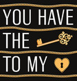 valentines day card you have key to my heart vector image vector image