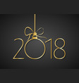 happy new year 2018 gold number vector image