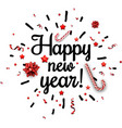 happy new year card with confetti vector image