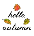 Hello autumn Handwritten vector image vector image