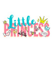 little princess lettering with girly doodles vector image vector image
