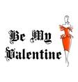 Retro woman with My Valentine design vector image