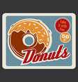 donut retro poster of bakery and fast food dessert vector image