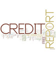 free your credit report text background word vector image vector image