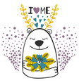 cute doodle bear with flowers i love me vector image