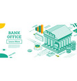 bank building outline isometric view bank vector image