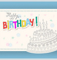 colorful birthday card with outline doodle cake vector image vector image