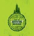 so adventure begins outdoor adventure