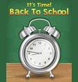 back to school time with alarm clock vector image