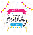 colorful greeting card happy birthday vector image