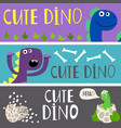 kids banners template with cute cartoon dinos vector image