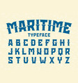 maritime style typeface vector image