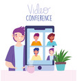 online meeting or conference during coronavirus vector image vector image