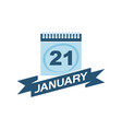 21 january calendar with ribbon vector image vector image