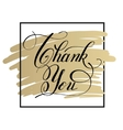 black white and gold modern calligraphy thank you vector image vector image
