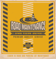 Road construction vintage poster design concept vector image vector image
