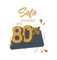sale discount up to 80 template design vector image vector image