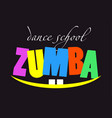 text zumba card on black background with a smile vector image