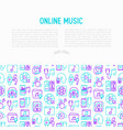 online music concept with thin line icons vector image vector image